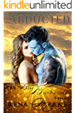 Abducted (Blue Barbarian Series Book 1)