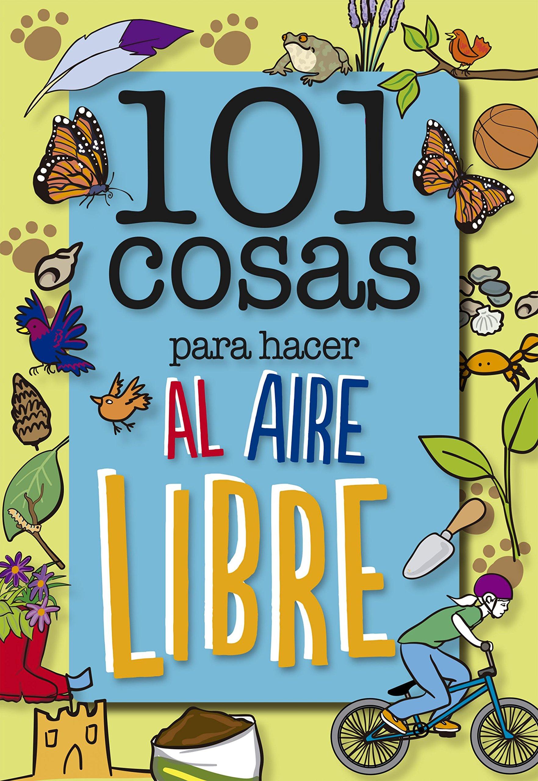 101 cosas para hacer al aire libre (geoPlaneta Kids): Amazon.es: Sue  Grabham, María Enguix Tercero: Libros