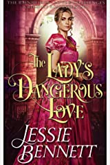 The Lady's Dangerous Love (The BainBridge - Love & Challenges) (The Regency Romance Story) Kindle Edition