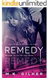 REMEDY: A Mafia Romance: Return to Us Contemporary Romance Series Book 3