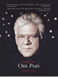 Om Puri: Unlikely Hero