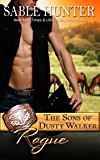 Rogue: The Sons of Dusty Walker