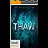 Silo Saga: Thaw (Kindle Worlds Novella)