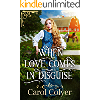 When Love Comes in Disguise: A Historical Western Romance Book