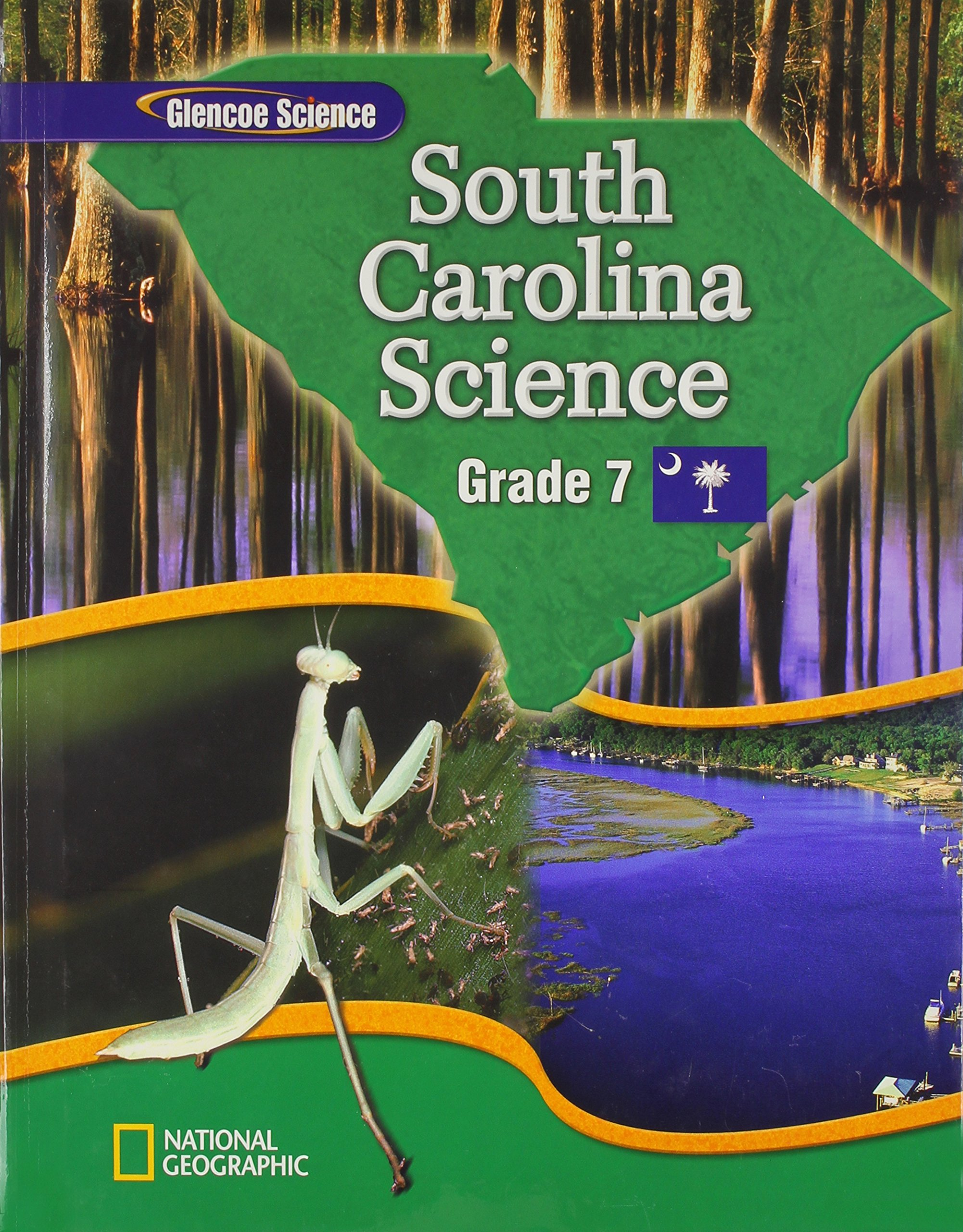 Science Grade 7 South Carolina Edition Glencoe 9780078786785