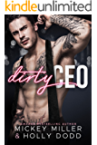 Dirty CEO (Windy City Bad Boys Book 1)