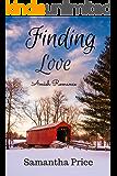 Amish Romance: Finding Love (Amish Brides: Historical Romance Book 3)