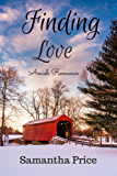 Amish Romance: Finding Love (Amish Brides: Historical Romance Book 3)