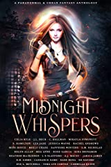 Midnight Whispers: A Paranormal and Urban Fantasy Anthology Kindle Edition