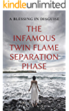 The Infamous Twin Flame Separation Phase: A Blessing In Disguise (The Different Stages Of The Twin Flame Connection)