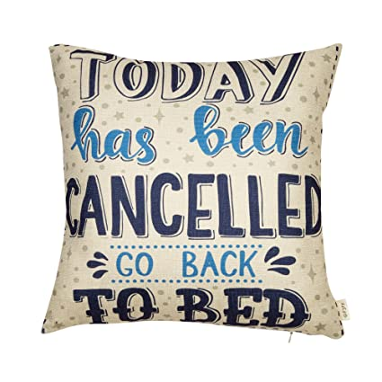 Fjfz Today Has Been Cancelled Go Back To Bed Funny Inspirational Quote  Cotton Linen Home Decorative