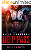 Deep Pass (Hard Chargers Book 1)
