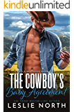 The Cowboy's Baby Agreement (Wells Brothers Book 2)