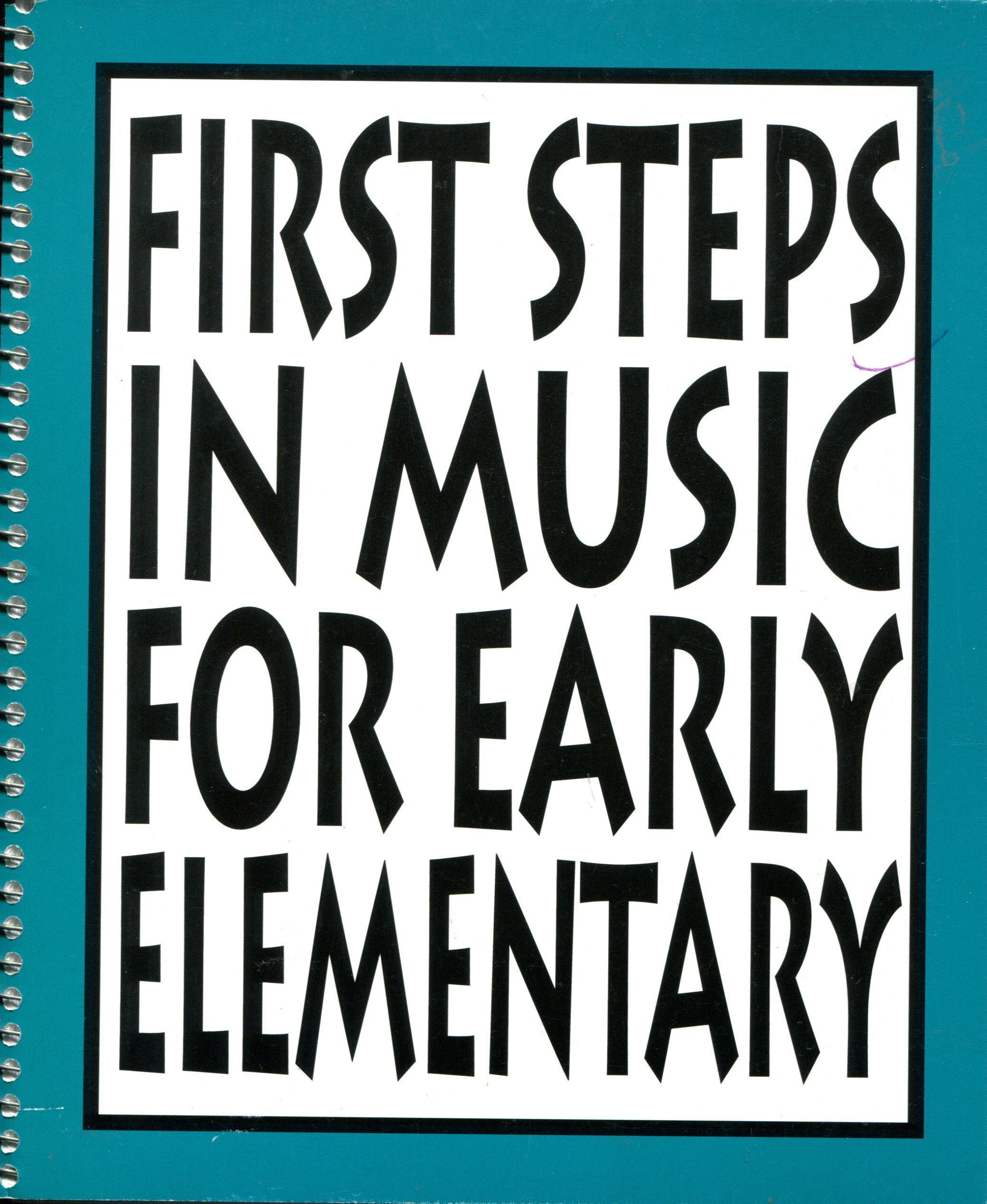 Download First Steps in Music for Early Elementary: The Curriculum PDF