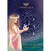 Sisters of the Moon: Goddess Chant Lyrics book cover