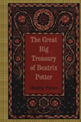 The Great Big Treasury of Beatrix Potter Kindle Edition