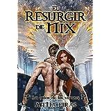 El Resurgir de Nix (La Orden de los Varones nº 3) (Spanish Edition)