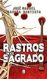 RASTROS DE LO SAGRADO