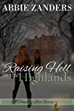 Raising Hell in the Highlands: A Time Travel Romance (A Timeless Love Book 2)