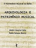 Arquivologia e patrimônio musical