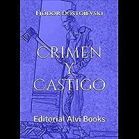 Crimen y Castigo (Ilustrado): Editorial Alvi Books (Spanish Edition)