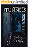 The Tunnels (A Harbor Secret Book 1)