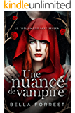 Une nuance de vampire (French Edition)