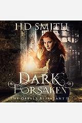Dark Forsaken: The Devil's Assistant, Book 3 Audible Audiobook