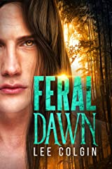 Feral Dawn: (A standalone MM paranormal romance) Kindle Edition