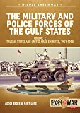 The Military and Police Forces of the Gulf