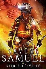 Saving Samuel (Manchester Ménage Collection Book 1) Kindle Edition