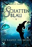 Schattenblau 2: Das Raunen des Meeres (German Edition)