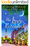 His Love Revealed (Welcome to Ruby Book 2)