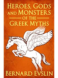 Amazon scripps national spelling bee kindle store heroes gods and monsters of the greek myths bernard evslin fandeluxe Image collections