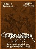 Barbanera (I Signori della Guerra Vol. 14)