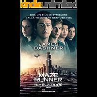 Maze Runner - La rivelazione (Fanucci Narrativa Vol. 3)