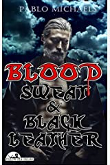 Blood, Sweat and Black Leather (Yellow Silk Dreams) Kindle Edition