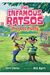 The Infamous Ratsos: Project Fluffy Kindle Edition