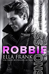 Confessions: Robbie (Confessions Series Book 1) Kindle Edition
