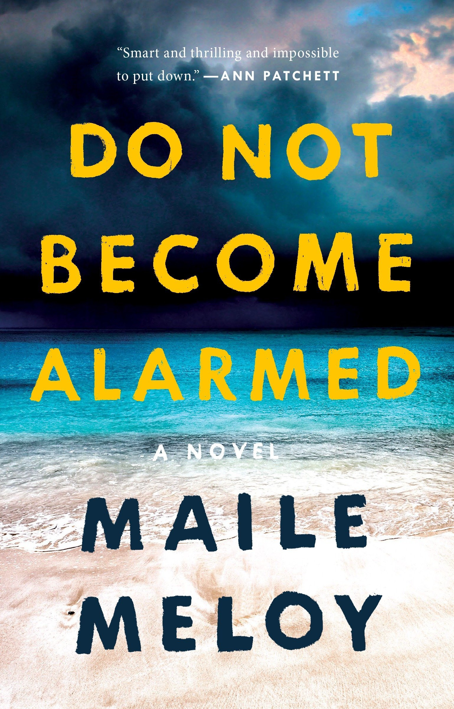 Do Not Become Alarmed: A Novel: Maile Meloy: 9780735216532: Amazon.com:  Books