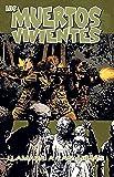 Los muertos vivientes nº 26: Llamada a las armas (Los Muertos Vivientes serie)