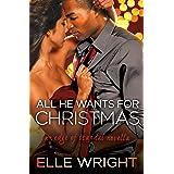 All He Wants for Christmas: A Novella (Edge of Scandal Book 4)