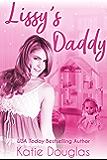 Lissy's Daddy: An ageplay romance (Coast Side Daddies Book 1)