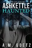 Ashkettle Haunted (Ashkettle Boys Book 2)