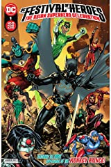 DC Festival of Heroes (2021-) #1: The Asian Superhero Celebration (DC Cultural Anthologies (2021-)) Kindle Edition