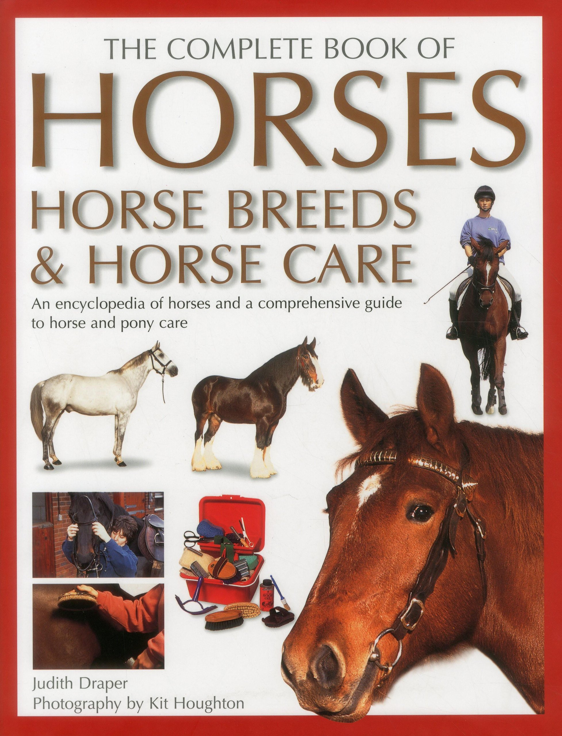 The Ultimate Encyclopedia of Horse Breeds: Judith Draper: 9781859672099:  Amazon.com: Books