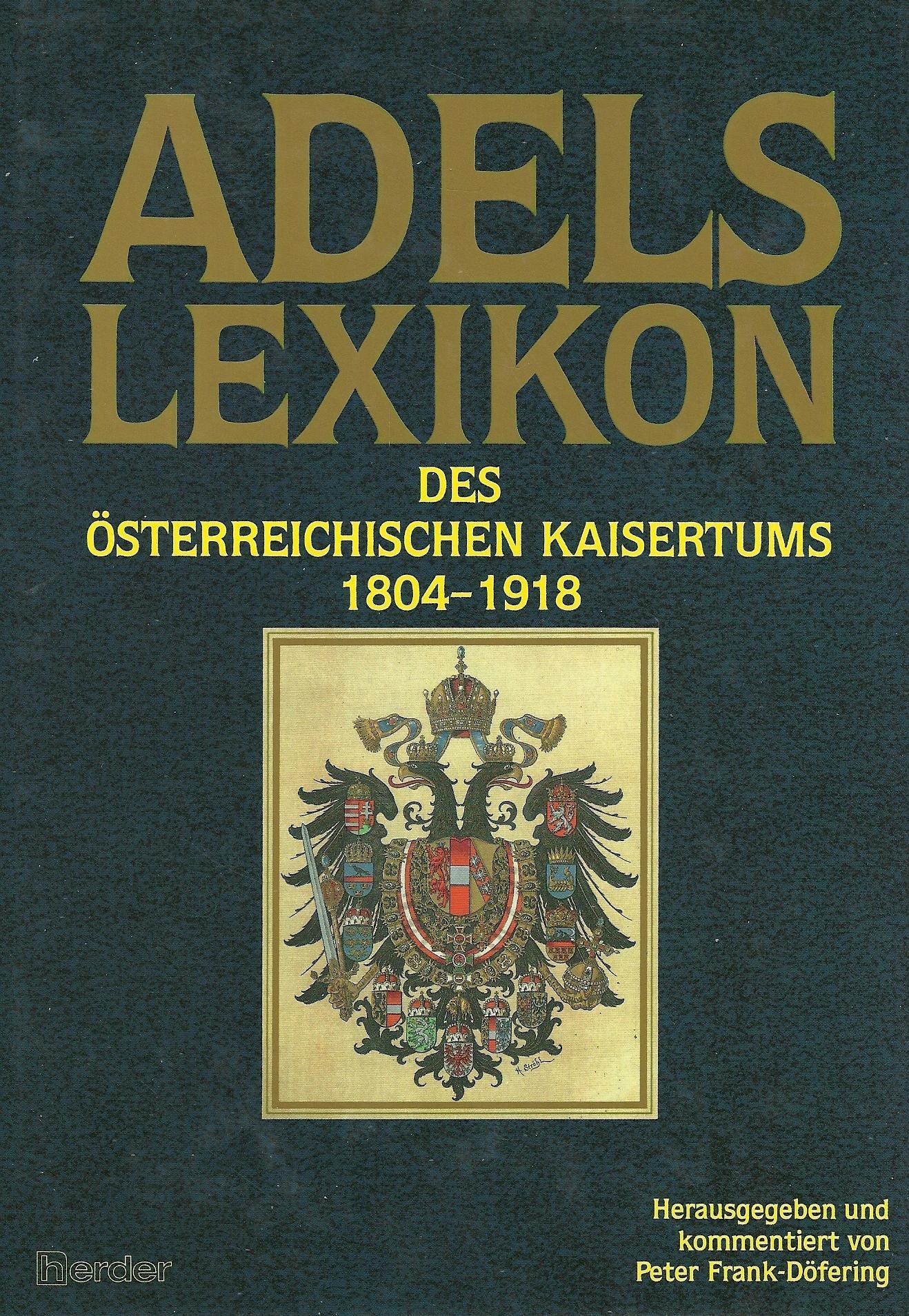 Adelslexikon des österreichischen Kaisertums 1804-1918