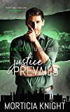 Justice Prevails (Sin City Uniforms Book 3)