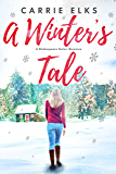 A Winter's Tale (A Shakespeare Sisters Christmas Romance)
