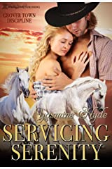 Servicing Serenity (Grover Town Discipline Book 3) Kindle Edition